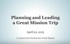 pcusa-online-webinar-planning-leading-great-mission-trip
